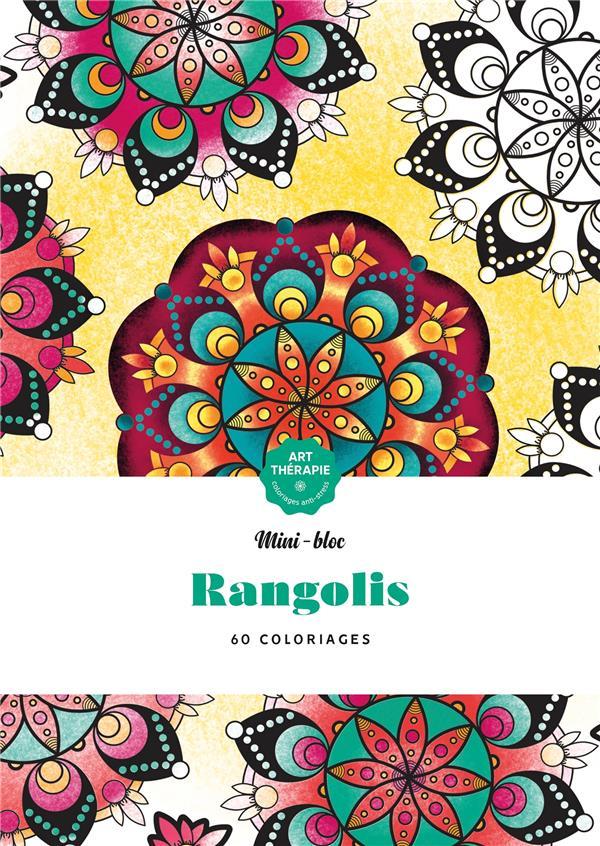 ART-THERAPIE  -  MINI-BLOC RANGOLIS : 60 COLORIAGES