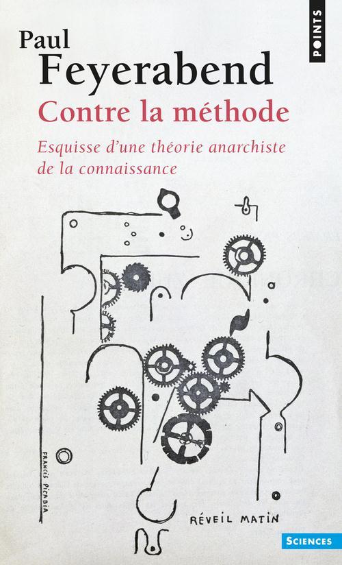 CONTRE LA METHODE. ESQUISSE D'UNE THEORIE ANARCHISTE DE LA CONNAISSANCE