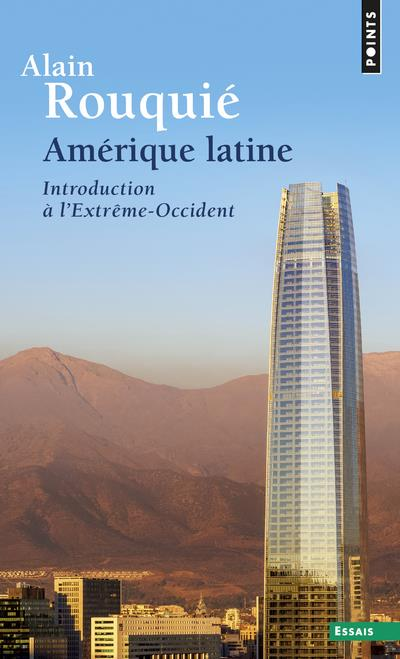 AMERIQUE LATINE. INTRODUCTION A L'EXTREME-OCCIDENT