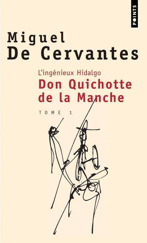 L'INGENIEUX HIDALGO DON QUICHOTTE DE LA MANCHE T.1 CERVANTES SAAVEDRA SEUIL