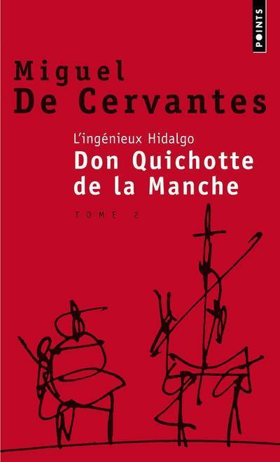 DON QUICHOTTE DE LA MANCHE T.2 CERVANTES, MIGUEL DE SEUIL