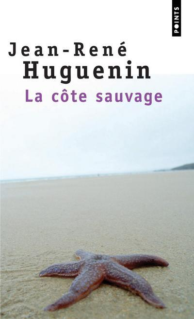 LA COTE SAUVAGE HUGUENIN JEAN RENE SEUIL