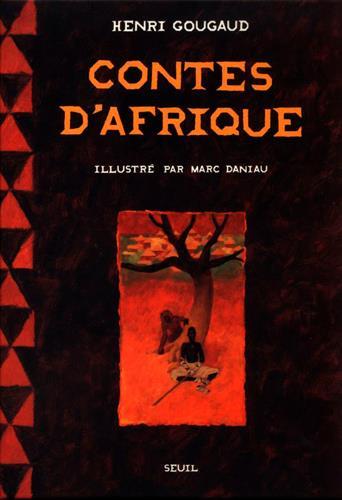 CONTES D'AFRIQUE DANIAU MARC SEUIL