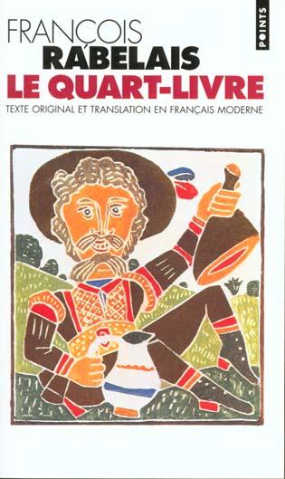 LE QUART LIVRE (TEXTE ORIGINAL ET TRANSLATION EN FRANCAIS MODERNE)