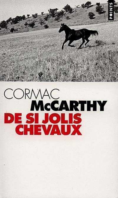 DE SI JOLIS CHEVAUX. LA TRILOGIE DES CONFINS, T. 1