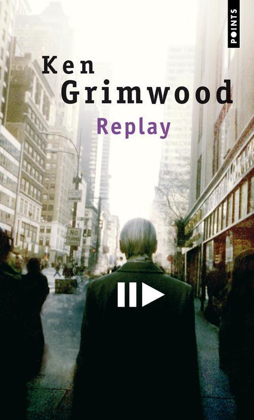 REPLAY GRIMWOOD KEN SEUIL
