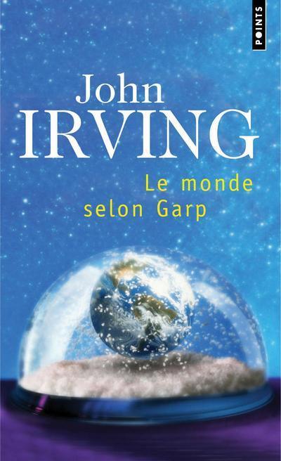 LE MONDE SELON GARP IRVING JOHN POINTS