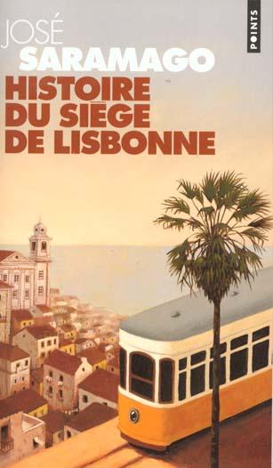 HISTOIRE DU SIEGE DE LISBONNE SARAMAGO, JOSE  SEUIL
