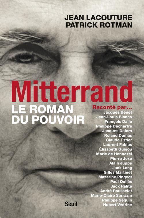 MITTERRAND RACONTE PAR... LE ROMAN DU POUVOIR