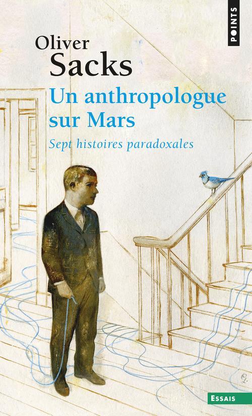 UN ANTHROPOLOGUE SUR MARS - SEPT HISTOIRES