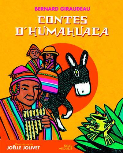 CONTES D'HUMAHUACA GIRAUDEAU BERNARD SEUIL