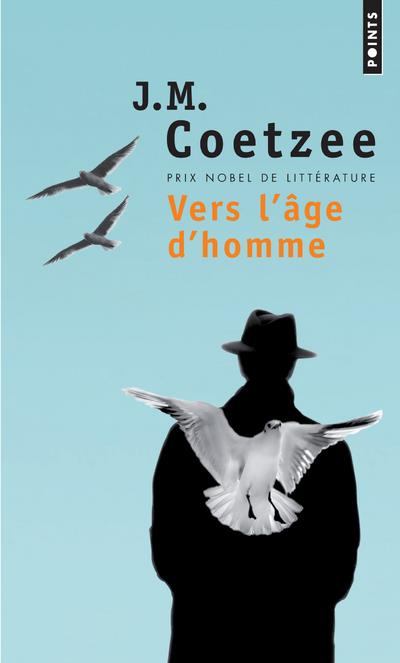 VERS L'AGE D'HOMME COETZEE JOHN MAXWELL SEUIL