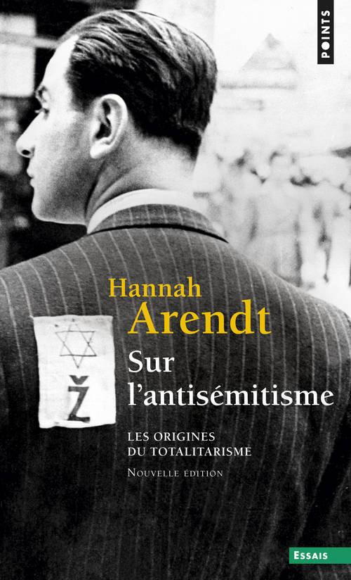 SUR L'ANTISEMITISME. LES ORIGINES DU TOTALITARISME - VOL1