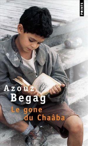 BEGAG, AZOUZ  - LE GONE DU CHAABA