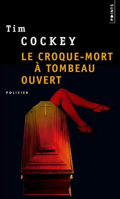 LE CROQUE-MORT A TOMBEAU OUVERT