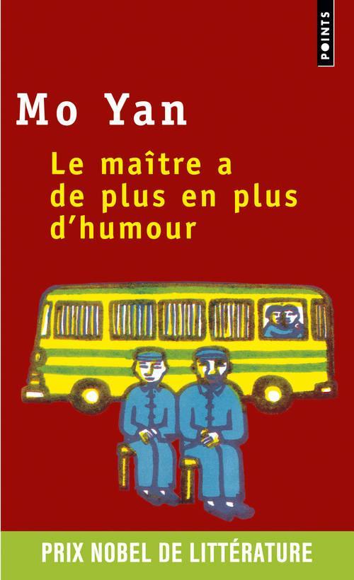 LE MAITRE A DE PLUS EN PLUS D'HUMOUR MO YAN SEUIL