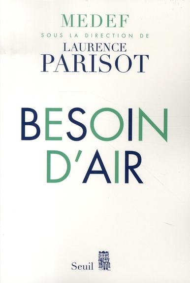 BESOIN D'AIR MEDEF/PARISOT SEUIL
