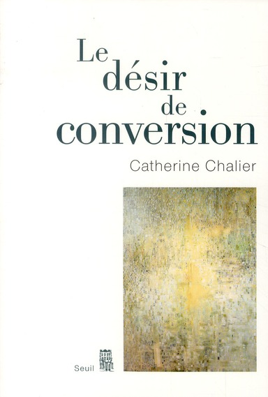 LE DESIR DE CONVERSION