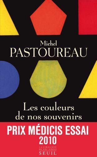 LES COULEURS DE NOS SOUVENIRS PASTOUREAU, MICHEL SEUIL