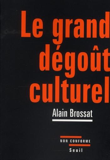 LE GRAND DEGOUT CULTUREL