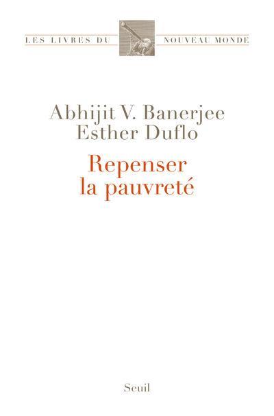 REPENSER LA PAUVRETE BANERJEE/DUFLO SEUIL