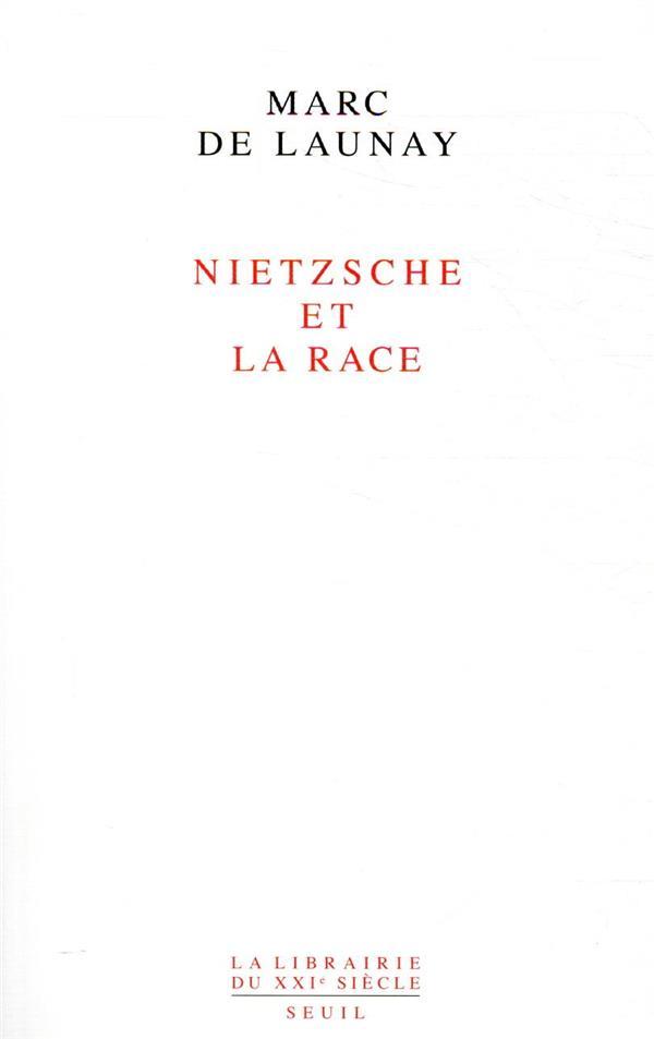 NIETZSCHE ET LA RACE