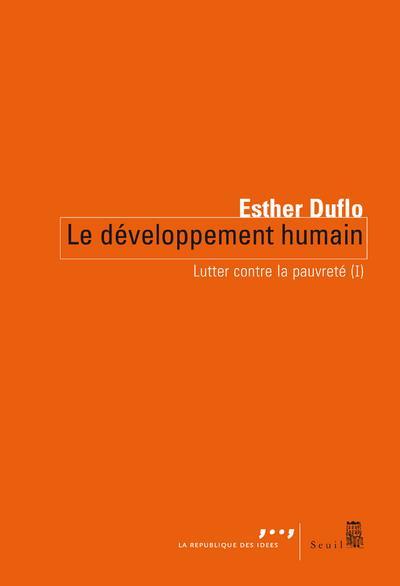 LUTTER CONTRE LA PAUVRETE T.1  -  LE DEVELOPPEMENT HUMAIN