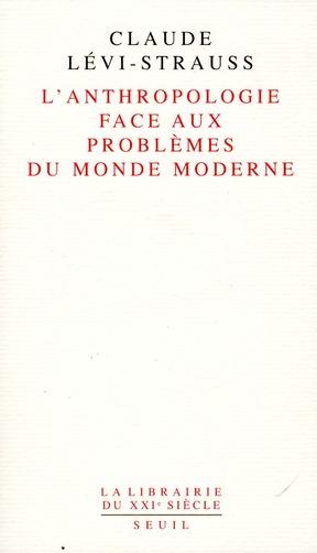 L'ANTHROPOLOGIE FACE AUX PROBLEMES DU MONDE MODERNE