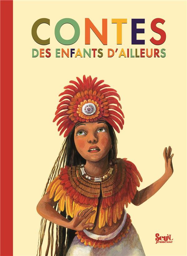 CONTES DES ENFANTS D'AILLEURS  COLLECTIF SEUIL