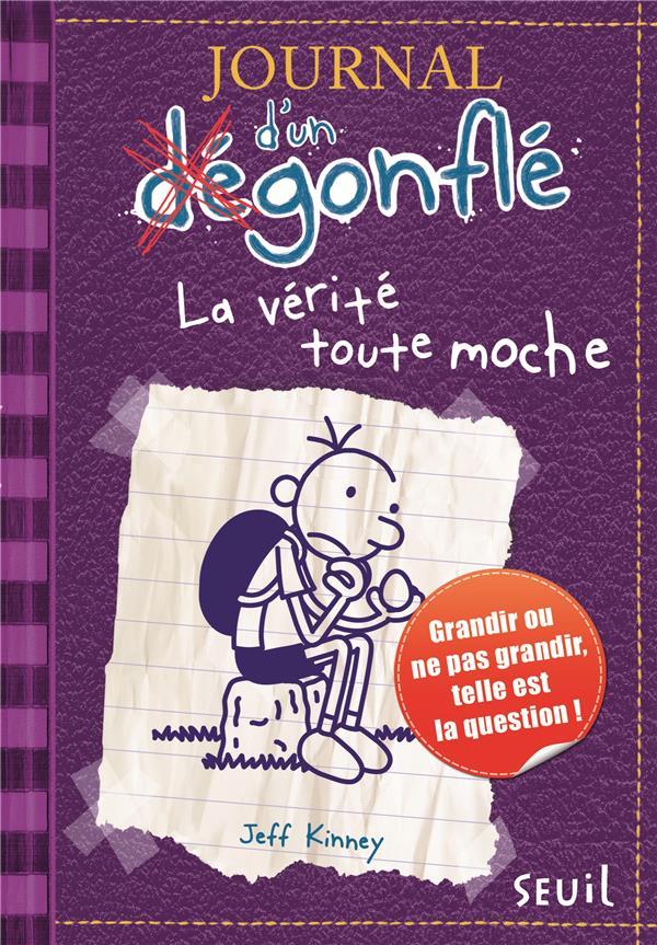JOURNAL D-UN DEGONFLE T5 LA VERITE TOUTE MO CHE