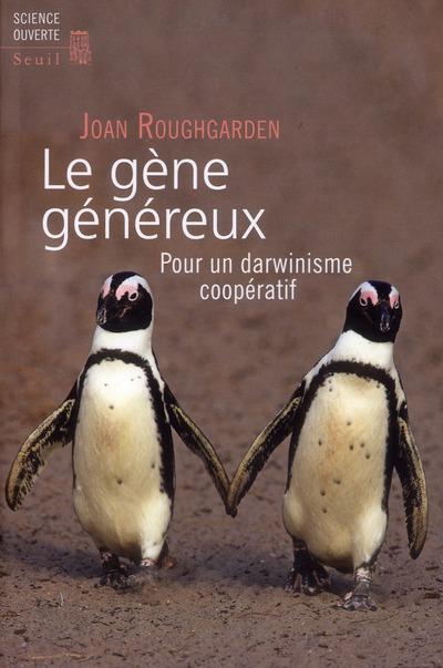 LE GENE GENEREUX. POUR UN DARWINISME COOPERATIF