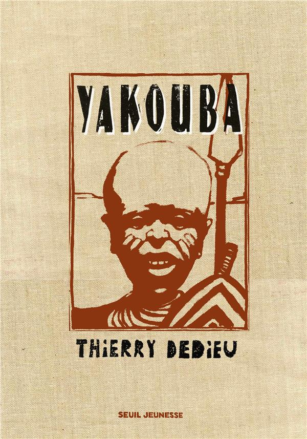 YAKOUBA (COLLECTOR) DEDIEU THIERRY SEUIL