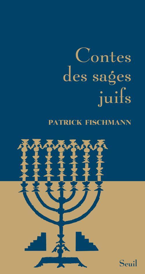 CONTES DES SAGES JUIFS FISCHMANN PATRICK SEUIL