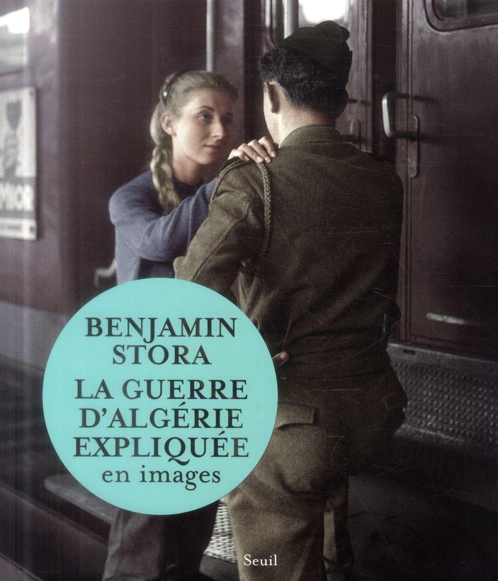 LA GUERRE D'ALGERIE EXPLIQUEE EN IMAGES