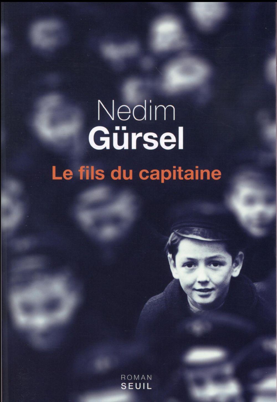 LE FILS DU CAPITAINE GURSEL NEDIM Seuil