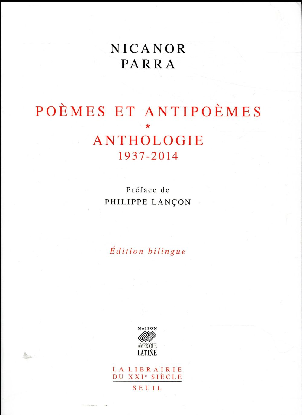 POEMES ET ANTIPOEMES  -  ANTHOLOGIE 1937-2014
