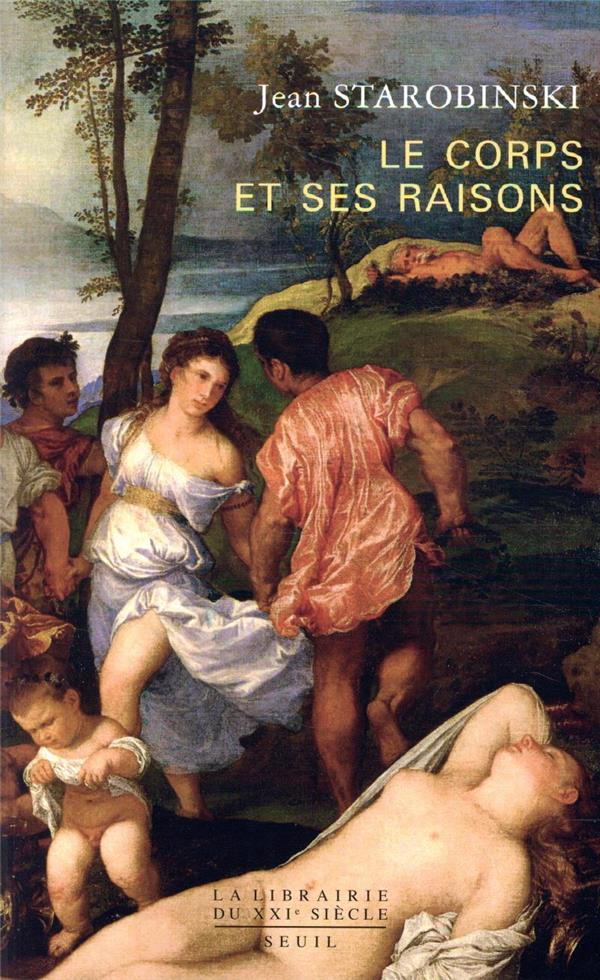 LE CORPS ET SES RAISONS