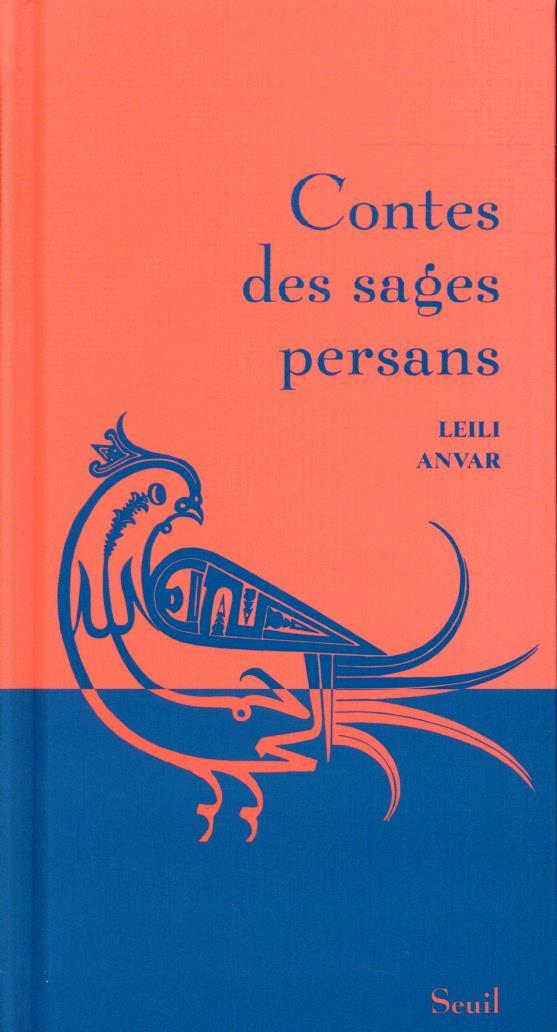 contes des sages persans ANVAR, LEILI SEUIL