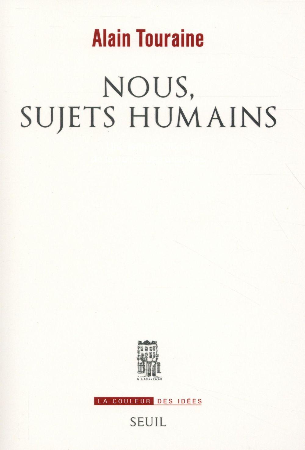 NOUS, SUJETS HUMAINS TOURAINE ALAIN Seuil