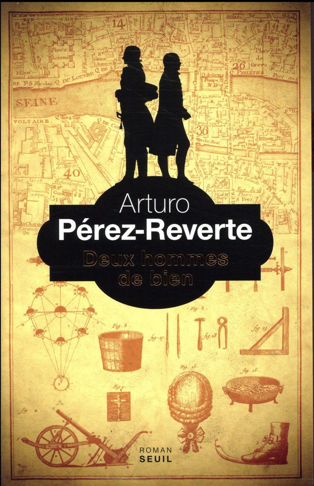 DEUX HOMMES DE BIEN PEREZ-REVERTE ARTURO SEUIL