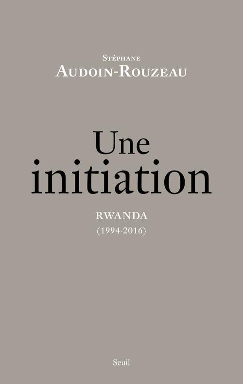 UNE INITIATION  -  RWANDA (1994-2016)