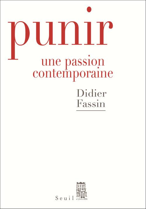 PUNIR. UNE PASSION CONTEMPORAINE