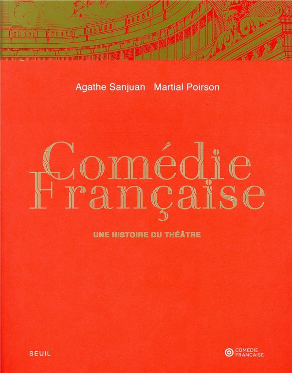 COMEDIE FRANCAISE SANJUAN/POIRSON/RUF SEUIL