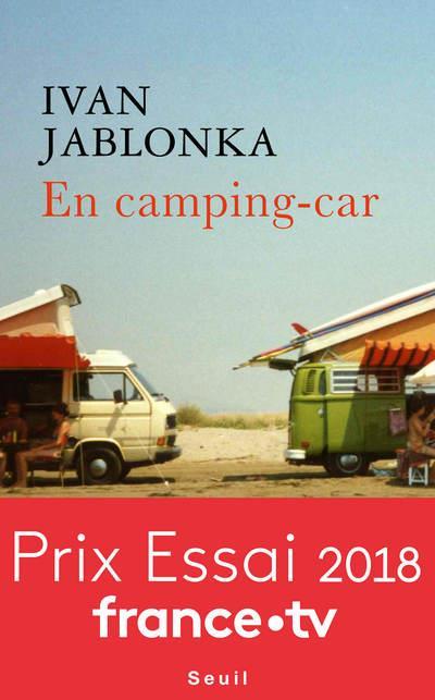 EN CAMPING-CAR JABLONKA IVAN SEUIL