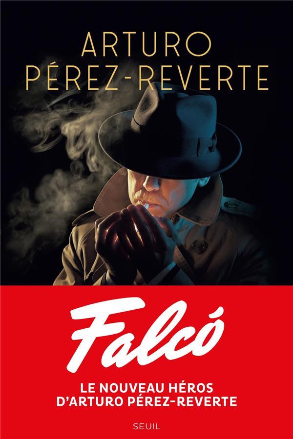 FALCó ARTURO PEREZ-REVERTE SEUIL