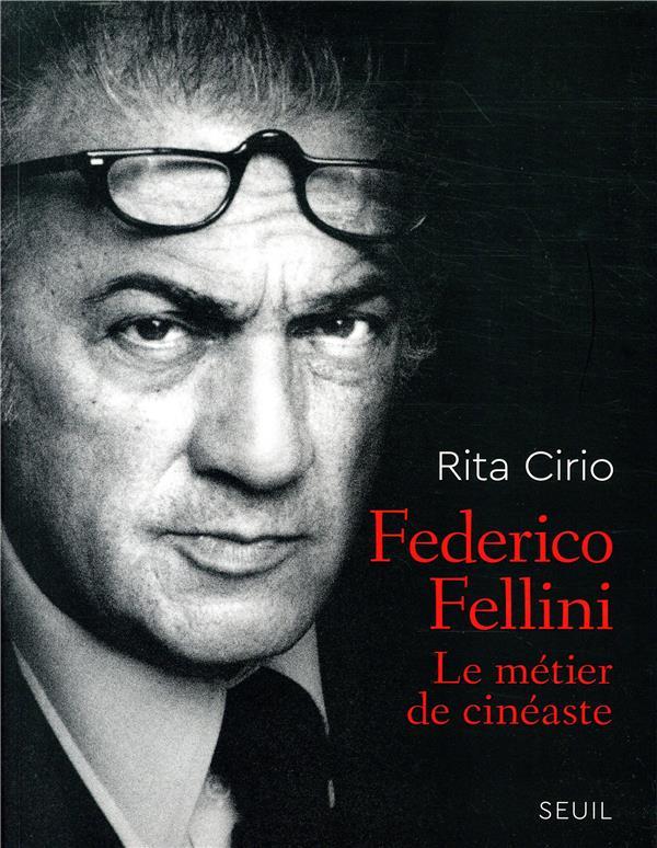 FEDERICO FELLINI - LE METIER DE CINEASTE