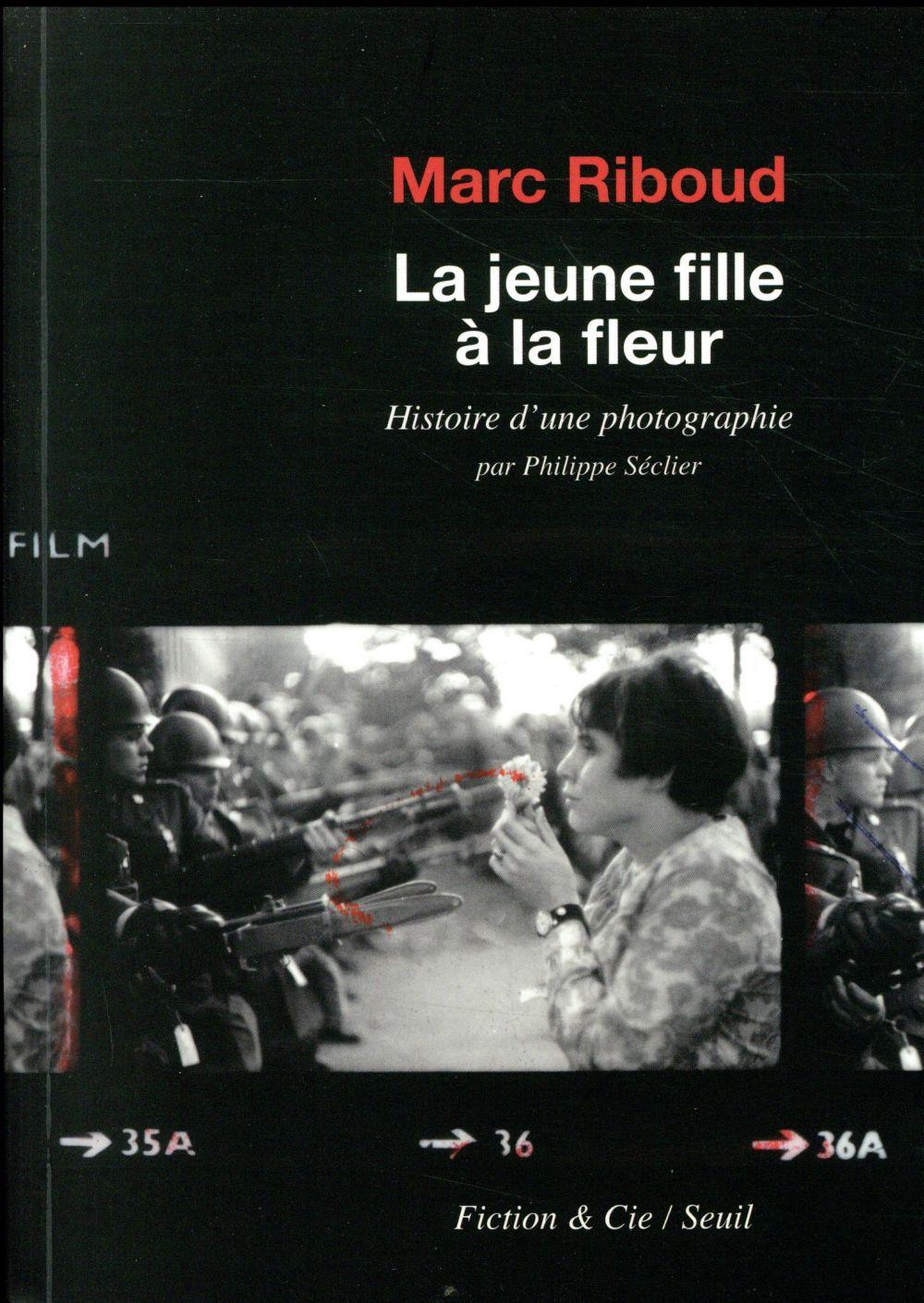 LA JEUNE FILLE A LA FLEUR  -  HISTOIRE D'UNE PHOTOGRAPHIE