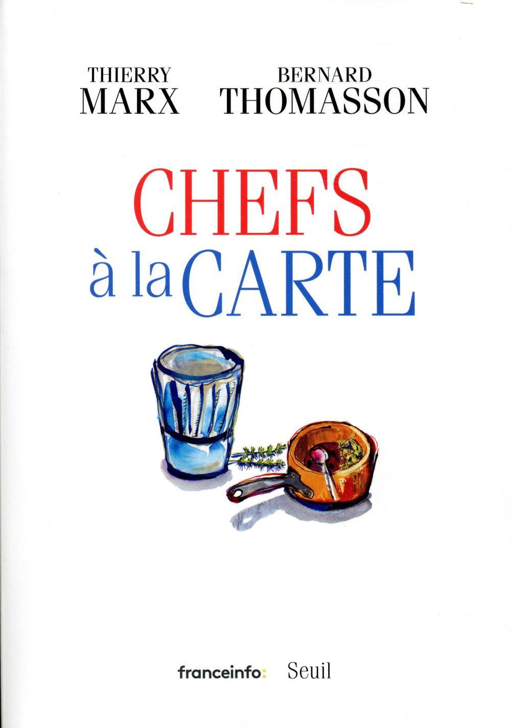 CHEFS A LA CARTE MARX/THOMASSON SEUIL