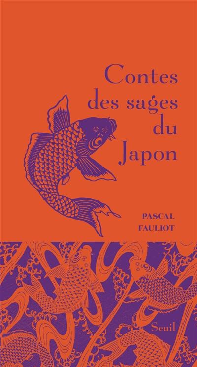 CONTES DES SAGES DU JAPON FAULIOT PASCAL SEUIL