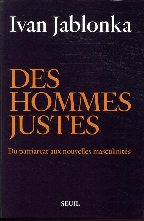 DES HOMMES JUSTES JABLONKA IVAN SEUIL